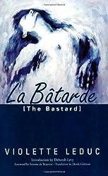 Batarde = The Bastard (French Literature Series)