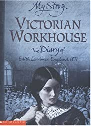 Victorian Workhouse (My Story)