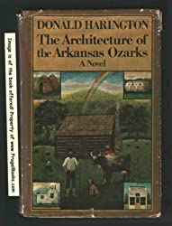 The architecture of the Arkansas Ozarks: A novel