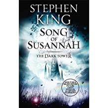 The Dark Tower VI: Song of Susannah-