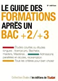 Le guide des formations après un bac +2/+3 / Sarah Masson | Portella, Angela (1974-....). collaborateur