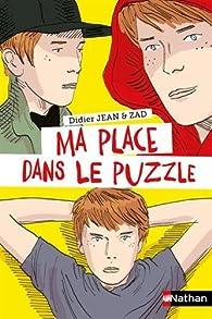 Ma place dans le puzzle par Didier Jean