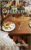 Sir Guillaume (Norwegian Edition)