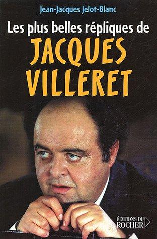 Les Plus Belles Répliques de Jacques Villeret