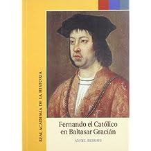 Fernando el Católico en Baltasar Gracián. (Otras publicaciones.)