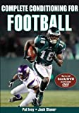 Complete Conditioning for Football [With DVD] (Complete Conditioning for Sports)