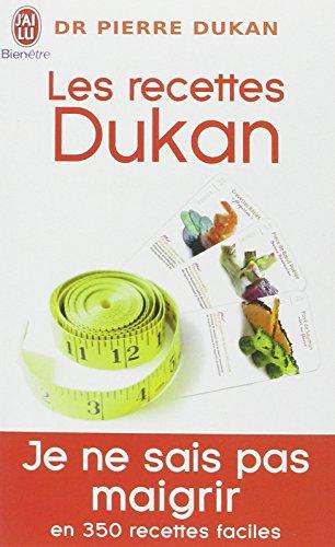 Les recettes Dukan : Mon rgime en 350 recettes