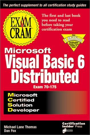 MCSD Visual Basic 6 Distributed Exam Cram (Exam Cram (Coriolis Books)) por Certification Insider Press