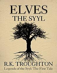 Elves: The Syyl (Legends of the Syyl Book 1)