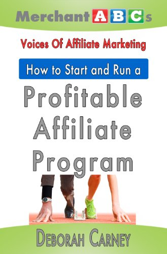 How To Start and Run An Affiliate Program from the Voices of ...