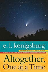 Altogether, One at a Time by E. L. Konigsburg (1989-04-01)