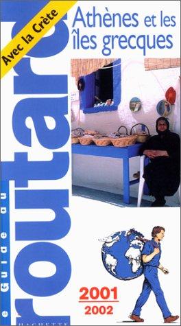 Athènes et les Îles grecques 2001-2002