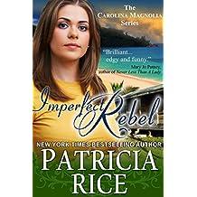Imperfect Rebel (Carolina Magnolia Series Book 2)