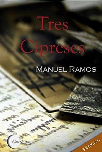 Tres cipreses por Manuel Ramos