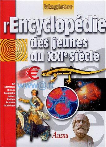 L'encyclopédie des jeunes du XXIe siècle por Philippe Auzou