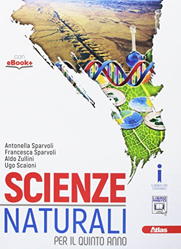 Scienze naturali. Per le Scuole superiori. Con e-book. Con espansione online