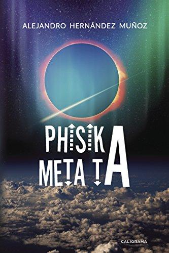 Phisika Meta Ta por Alejandro Hernández  Muñoz