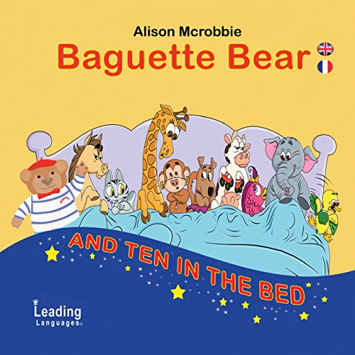 Baguette Bear and ten in the bed - French and English for kids book cover