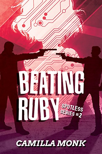 Beating Ruby (Spotless Book 2) (English Edition) -