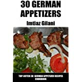 Top 30 German Appetizer Recipes (English Edition)