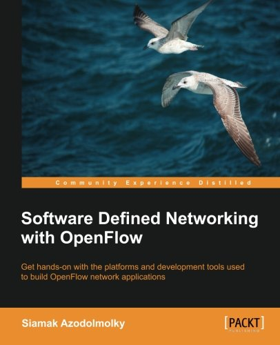 Software Defined Networking with Openflow por Siamak Azodolmolky