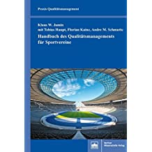 Handbuch des Qualitätsmanagements für Sportvereine (Praxis Qualitätsmanagement)