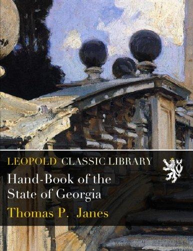 Hand-Book of the State of Georgia por Thomas P. Janes