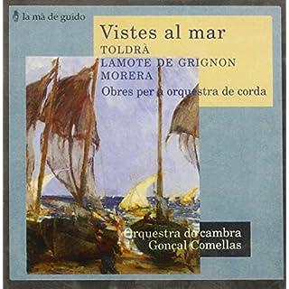 Toldra/Lamote/Morera : Vistes Al Mar