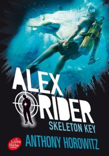 Alex Rider, Tome 3: Skeleton Key: l'île de tous...