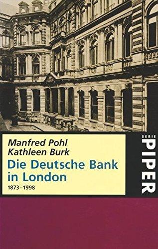 die-deutsche-bank-in-london-1873-1998-by-manfred-pohl-1998-08-06