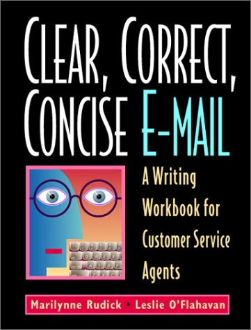 clear-correct-concise-e-mail-a-writing-workbook-for-customer-service-agents-fourth-edition-4th-editi