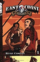 East Coast Rising Volume 1: v. 1 by Becky Cloonan (15-Dec-2006) Paperback