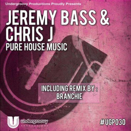 Pure house music branchie remix de chris j jeremy bass for House music remix