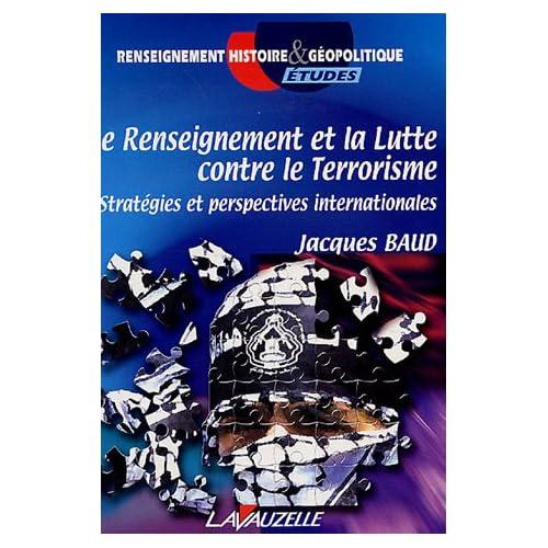Le Renseignement et la Lutte contre le Terrorisme : Stratégies et perspectives internationales