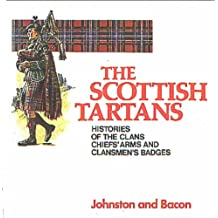 The Scottish Tartans (Johnston & Bacon clan histories)