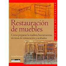 Restauracion De Muebles - Como Preparar La Madera, Herramientas, Tecni (Enciclopedia Ceac de las Artesanias)