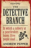 The Detective Branch: A Pyke Novel (Pyke Mysteries)