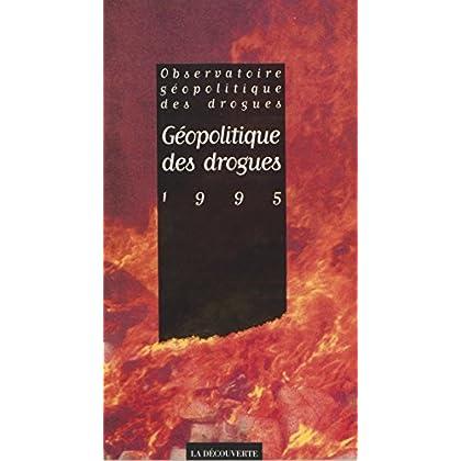 Géopolitique des drogues (1995)