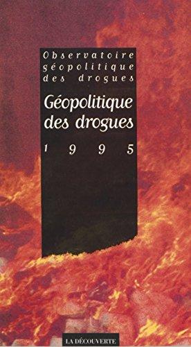 Géopolitique des drogues (1995) par Observatoire géopolitique des drogues