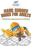Hard Sudoku Books for Adults - 240 Sudoku Logic Puzzles for 240 Days