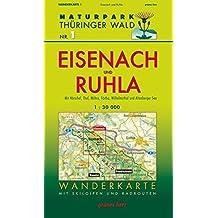 Wanderkarte Eisenach und Ruhla: Mit Hörschel, Thal, Möhra, Förtha, Wilhelmsthal und Altenberger See. Mit Skiloipen und Radrouten. Maßstab 1:30.000. (Naturpark Thüringer Wald / Wanderkarten. 1:30.000)