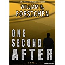 One Second After (ONE SECOND AFTER series Book 1)