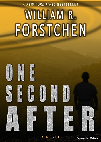 One Second After (ONE SECOND AFTER series Book 1) (English Edition)
