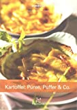 Kartoffel: Püree, Puffer& Co.