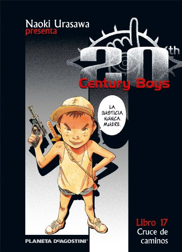 20th Century Boys 17, Cruce de caminos Cover Image
