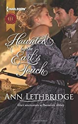 Haunted by the Earl's Touch by Ann Lethbridge (2013-01-22)