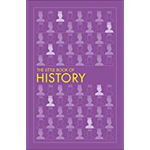 The Little Book of History (Big Ideas)