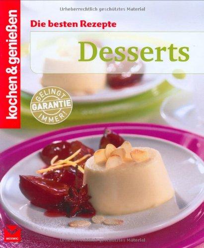 Die besten Rezepte – Desserts