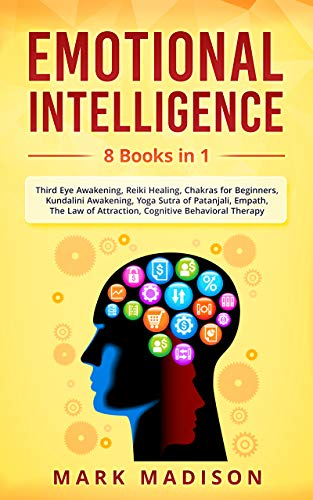 Emotional Intelligence: 8 Books in 1 - Third Eye Awakening ...