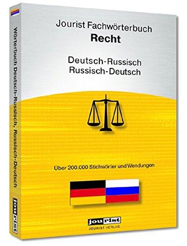 Jourist Fachwörterbuch Recht Russisch-Deutsch, Deutsch-Russisch